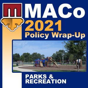 2021 End of Session Wrap-Up: Parks & Recreation