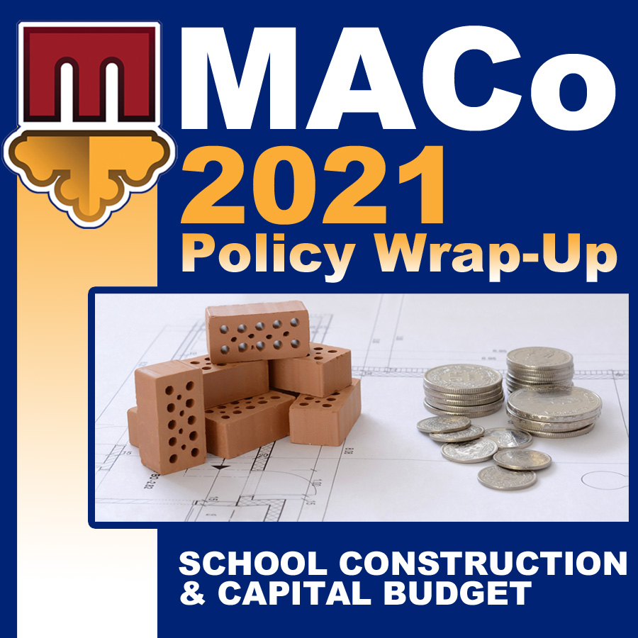 2021 End of Session Wrap-Up: School Construction & Capital Budget