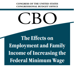 CBO Evaluates Federal Minimum Wage Effects on Families, Job Levels