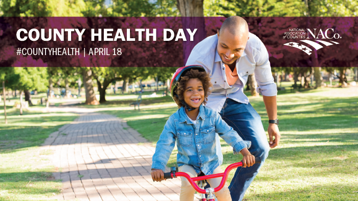 NACo Invites Counties to Participate in #CountyHealth Day – April 18