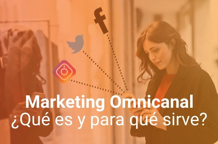 Marketing Omnicanal: ¿El Futuro de la Experiencia de Compra?