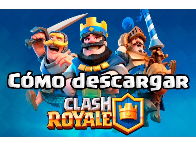 descargar-clash-royale