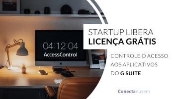 Controle de acesso ao G Suite - Licença free