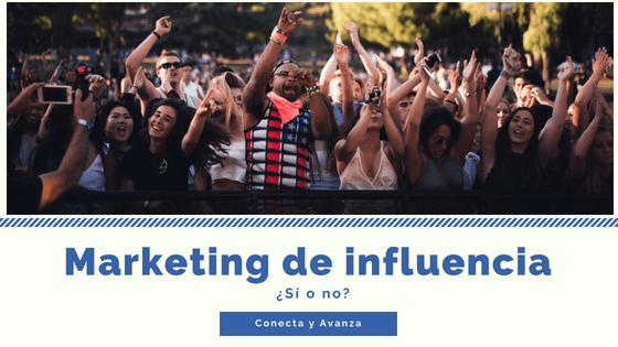 marketing-influencia-conectayavanza