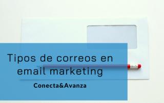 Tipos de correos email marketing - conecta y avanza