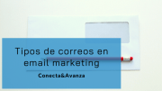 Tipos de correos en email marketing