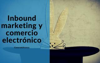 inbound marketing - conecta y avanza