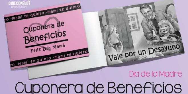 cuponera de beneficios dia de la madre_Conexion SUD