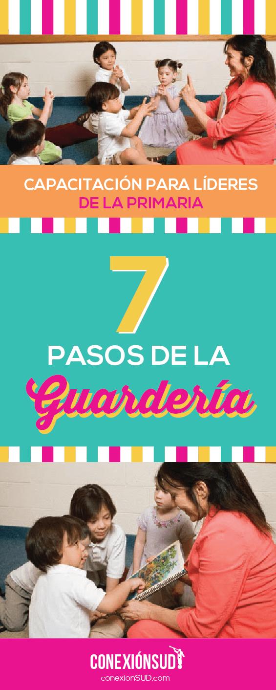 Los 7 pasos de la Guarderia_Conexion SUD-04
