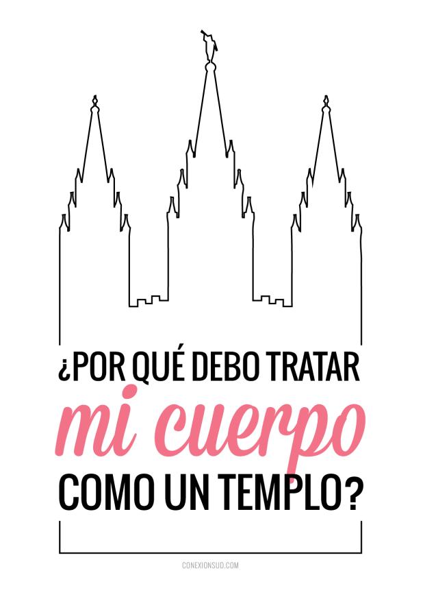 debo tratar mi cuerpo como un templo - ConexionSUD
