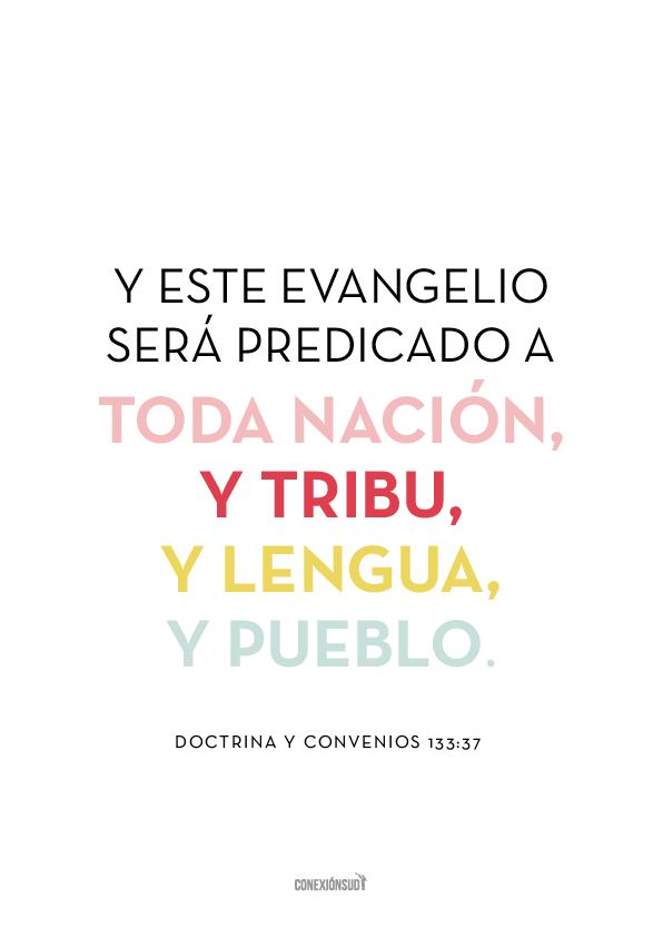 Las Escrituras ensenan que el Evangelio se predicara a todo el mundo_Conexion SUD