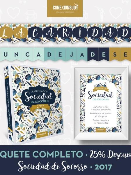 Paquete Completo Sociedad de Socorro 2017 - ConexionSUD