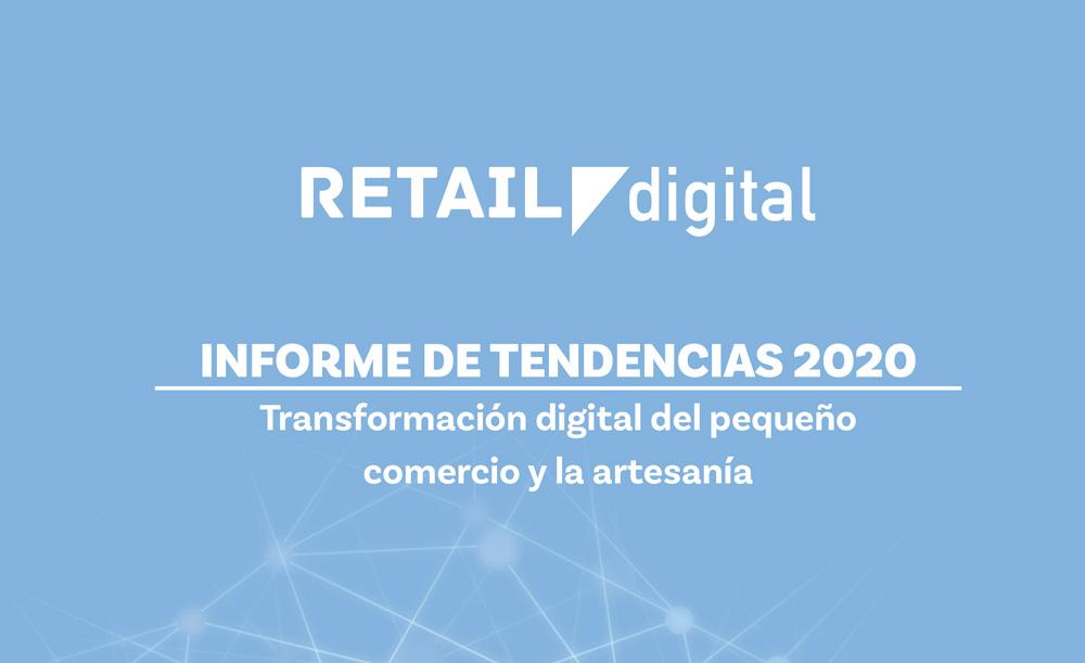 INFORME DE TENDENCIAS 2020. Transformación digital del pequeño comercio y la artesanía