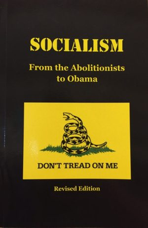 Socialism from the abolitionists to obama