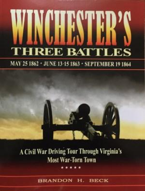 The battle of winchester, virginia civil war