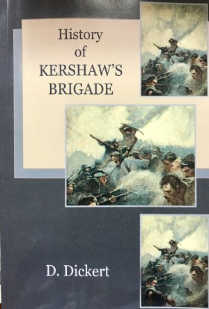 history of kershaw's brigade