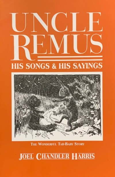 uncle remus his songs and his sayings