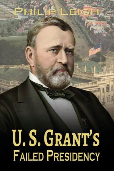 Grant's failed Presidency