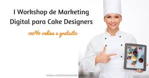 I Workshop de Marketing Digital para Cake Designers (2)