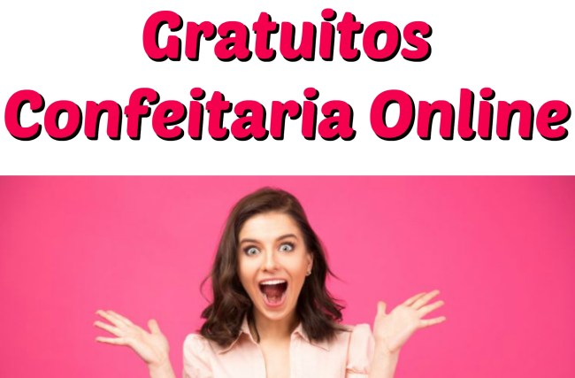 9 Cursos de Confeitaria GRATUITOS!!!