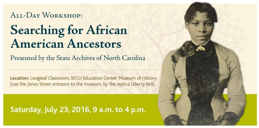 NC State Archives African-American Ancestors Workshop