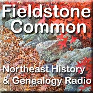 Fieldstone Common Genealogy Podcast