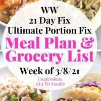 Meal Plan & Grocery List {Week of 3/8/21} | 21 Day Fix Meal Plan | WW Meal Plan