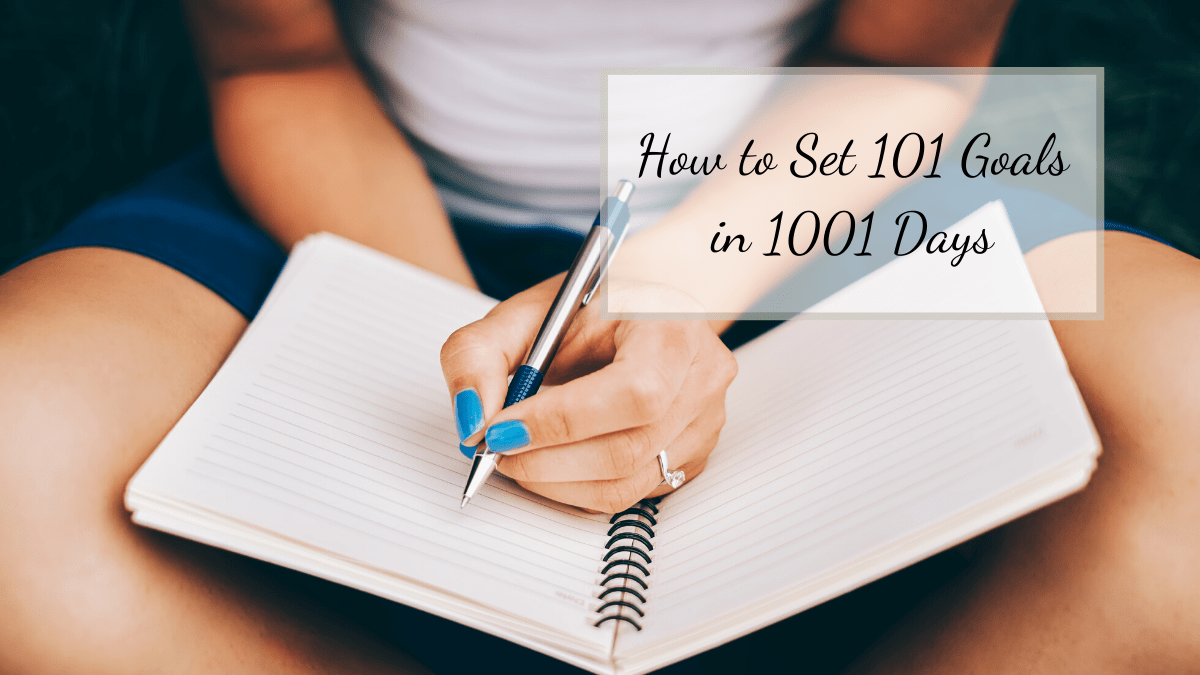 Goals always seem to be at the forefront of everyone's mind at the beginning of a new year. I love to set goals in life. Setting goals help me feel accomplished! Recently I decided to embark on a new way to set goals by attempting to set 101 goals in 1001 days.
