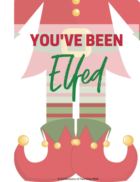 "Spread Christmas cheer with this ""You've been Elfed"" Printable"