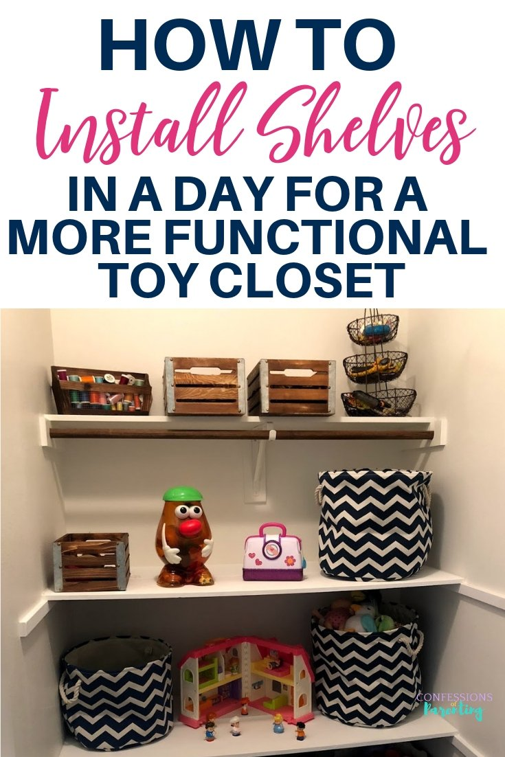 How to install shelves in a day for a more functional toy closet-2