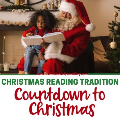 Having a Christmas Reading Tradition for the countdown to Christmas is fun for the whole family! We have a list for you to choose your 24 favorites!