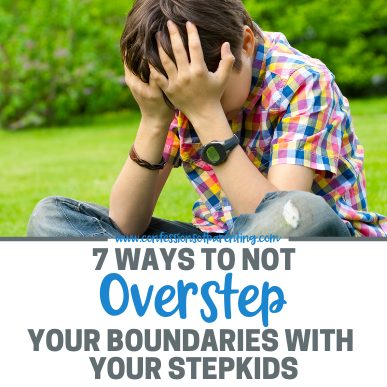 Blending a family is hard especially when it comes to overstepping boundaries, but with these 7 ways will help you not overstep your boundaries with your stepkids.