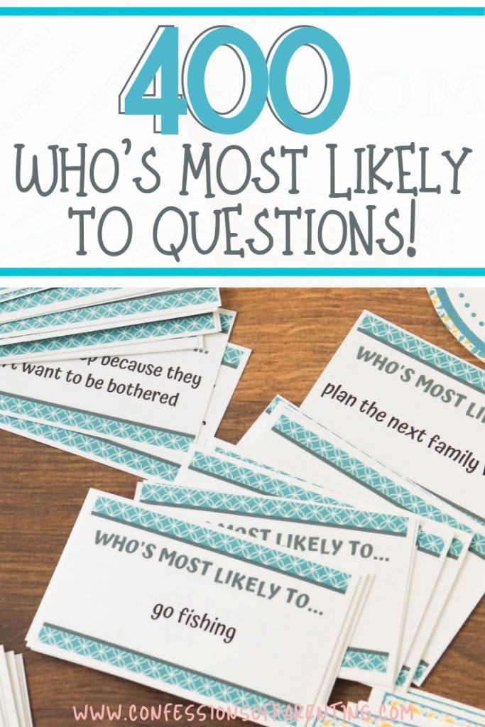 Are you looking for Who's Most Likely To Questions that are kid-friendly? We are sharing 400 of the best Who's most likely questions that are family-friendly!