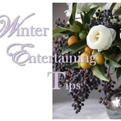 Entertaining: Winter Entertaining Tips