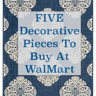 5 Decorative Items To Buy at Walmart!