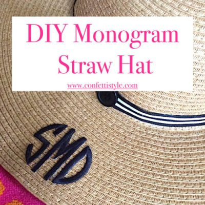 DIY Monogram Straw Hat