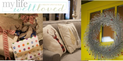 Merry & Bright Holiday Home Highlight Reel--My Life Well Loved