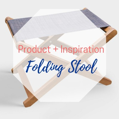 Product + Inspiration: Sling Ottoman {aka: folding stool}