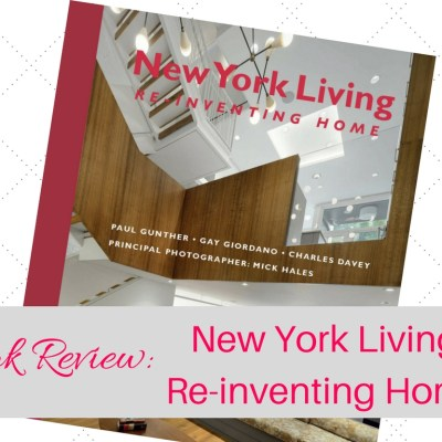 Book Review:  New York Living | Re-inventing Home