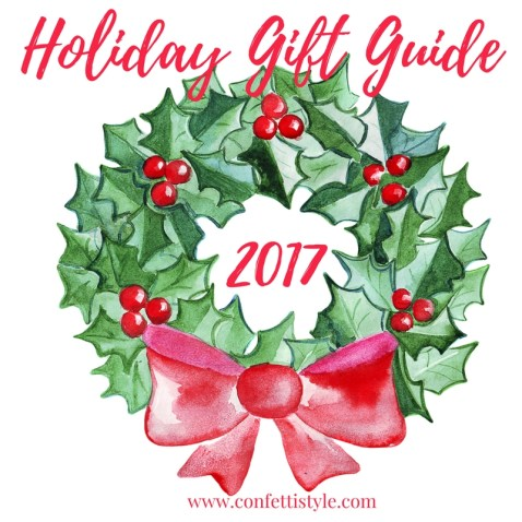 2017 Holiday Gift Guide by ConfettiStyle