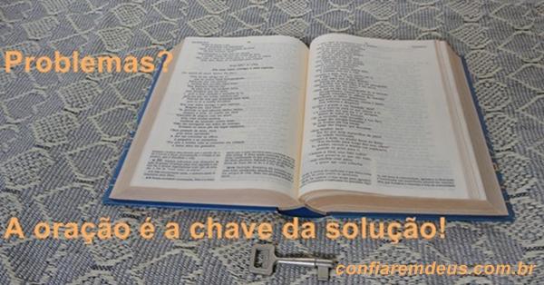 Problemas? A oração é a chave da solução!