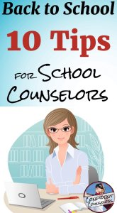 10 Back to School Tips for School Counselors