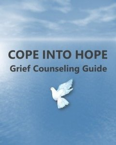 Cope into Hope: Grief Counseling Guide