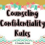 Counseling Confidentiality Rules
