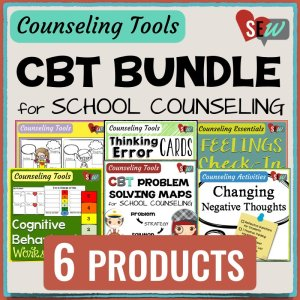 BUNDLE: CBT Tools for School Counseling
