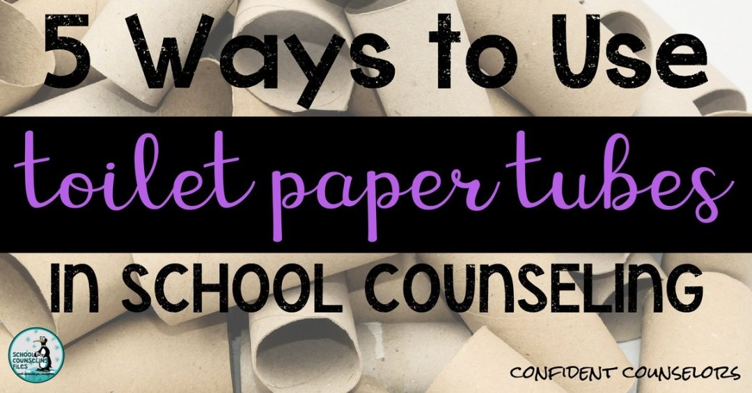 school counseling crafts: Toilet Paper Tubes