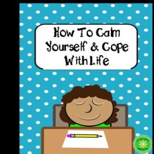 How to Calm Yourself and Cope with Life