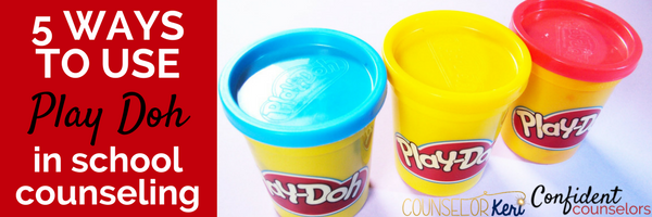 5 Ways to Use Play Doh in School Counseling