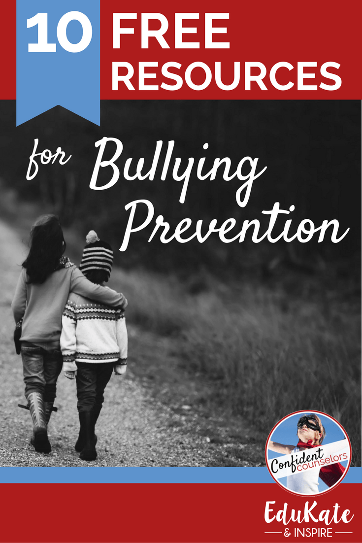 10 Free Bullying Prevention Resources