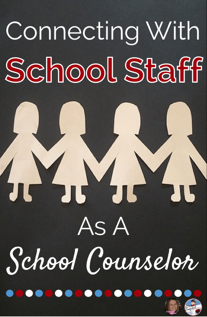School counselors support their own self care and efficacy when they connect with staff